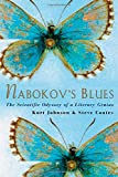 img - for Nabokov's Blues: The Scientific Odyssey of a Literary Genius book / textbook / text book