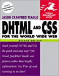 DHTML and CSS for the World Wide Web...