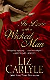 In Love With A Wicked Man (Thorndike Press Large Print Romance)