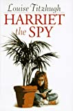 Harriet the Spy (0060219106) by Louise Fitzhugh