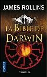 echange, troc James Rollins - La bible de Darwin