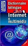 Dictionnaire bilingue Internet et mul...