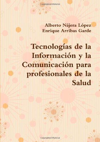 tecnologas-de-la-informacin-y-la-comunicacin-para-profesionales-de-la-salud-spanish-edition-by-alber