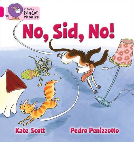 No, Sid, No! (Collins Big Cat Phonics) PDF