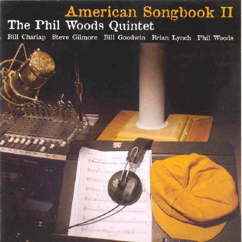 American Songbook II by Phil Woods Quintet, Bill Charlap and Brian Lynch