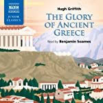 Griffith: The Glory of Ancient Greece | Hugh Griffith