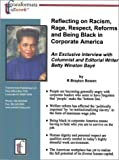 img - for Reflecting on Racism, Rage, Respect, Reforms and Being Black in Corporate America: An Exclusive Interview with Columnist and Editorial Writer Betty Winston Baye' book / textbook / text book
