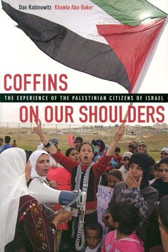 Coffins on Our Shoulders: The Experience of the Palestinian Citizens of Isræl