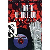 Women of Motown: An Oral History (For the Record)