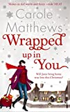 Wrapped Up in You (0751545090) by Matthews, Carole