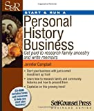 img - for Start & Run a Personal History Business: Get Paid to Research Family Ancestry and Write Memoirs (Start and Run A) book / textbook / text book