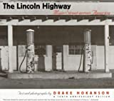 img - for The Lincoln Highway: Main Street across America book / textbook / text book
