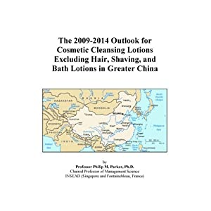 The 2009-2014 Outlook for Cosmetic Cleansing Lotions Excluding Hair, Shaving, and Bath Lotions in Greater China Icon Group International