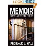 Memoir: Delaware County Prison