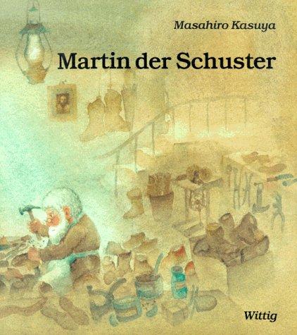 martin der schuster nach einer legende von leo tolstoi ean 9783804842281. Black Bedroom Furniture Sets. Home Design Ideas