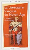 echange, troc Jean Dufournet, Claude Lachet, Collectif - La littérature française du Moyen Âge, tome 1 : Romans & chroniques