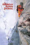 The American Alpine Journal, 2005: The World's Most Significant Climbs, Vol. 47, Issue 79