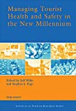img - for Managing Tourist Health and Safety in the New Millennium (Advances in Tourism Research) book / textbook / text book