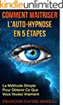 Comment Maitriser l'Auto-Hypnose En 5...