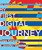 My first digital journey