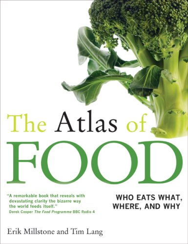 The Atlas of FOOD  Who Eats What, Where and Why