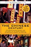 The Chinese Century: The Rising Chinese Economy and Its Impact on the Global Economy, the Balance of