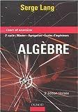 echange, troc Serge Lang - Algèbre : Cours et exercices