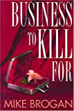 img - for Business to Kill for book / textbook / text book