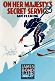 On Her Majesty's Secret Service (The James Bond Classic Library) (1567310796) by Ian Fleming