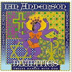 Ian Anderson  Divinities Twelve Dances with God