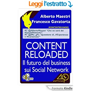 Content Reloaded. Il futuro del business sui Social Network