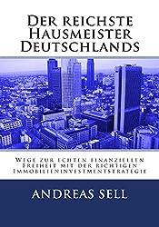 Der reichste Hausmeister Deutschlands von Andreas Sell