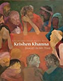 Krishen Khanna (Contemporary Indian Artists)
