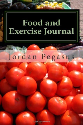 Food And Exercise Journal: A Three Month Journey To Wellness