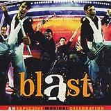 Blast: An Explosive Musical Celebration