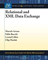Relational and XML Data Exchange Front Cover