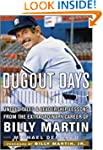 Dugout Days: Untold Tales and Leaders...