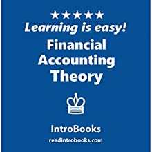 Financial Accounting Theory Audiobook by  IntroBooks Narrated by Andrea Giordani