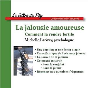 La jalousie amoureuse | Livre audio