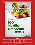 Kirk Castle 100 Healthy Smoothie Recipes