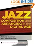 Jazz Composition and Arranging in the...