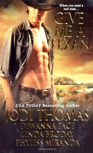 Image of Give Me A Texan (Zebra Historical Romance)