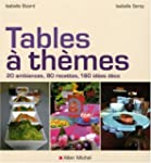 Tables � th�mes : 20 Ambiances, 80 re...