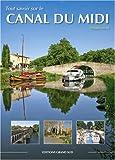 echange, troc Philippe Calas, Philippe Poux - Tout savoir sur le Canal du Midi