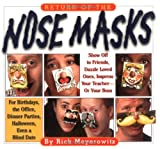 Return of the Nose Masks
