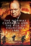 The Norway Campaign and the Rise of C...