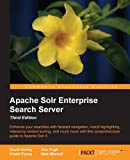 img - for Apache Solr 4 Enterprise Search Server - Third Edition by David Smiley (2015-02-27) book / textbook / text book