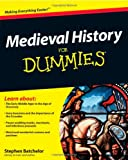 Medieval History For Dummies (0470747838) by Batchelor, Stephen