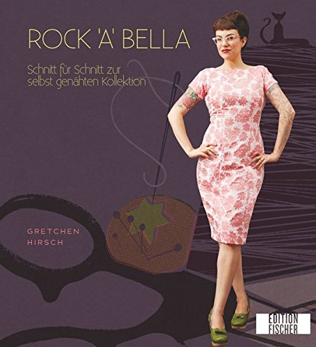 Rock'a'bella: Schnitt für Schnitt zur selbst genähten Kollektion