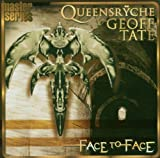 Face To Face Queensryche/Geoff Tate